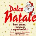 Dolce Natale 2004